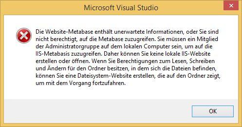 IIS Profiling Metabase Fehler in Profiling bei Visual Studio 2013 und lokalem IIS : Website Metabase Fehler